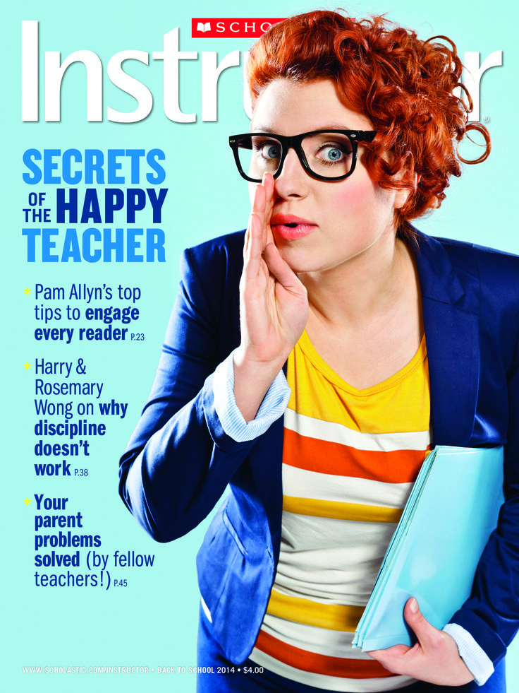 Scholastic Instructor's Back to School 2014 issue is here ...