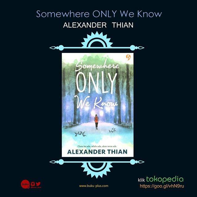#SomewhereOnlyWeKnow karya @aMrazing 57.600 Order WA 089628519266 atau via tokopedia