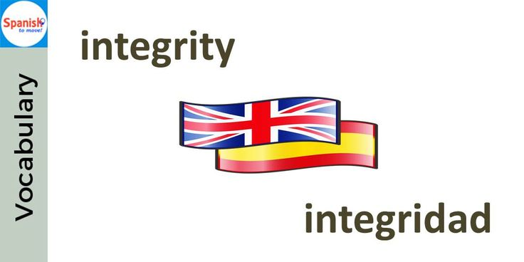 #Spanish cognates: INTEGRIDAD. Can you use it in a sentence?