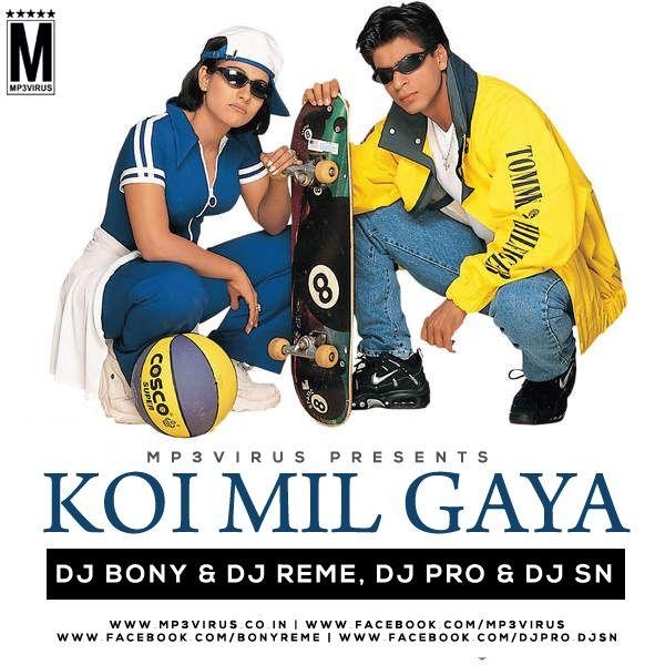 Koi Mil Gaya - DJ Bony & DJ Reme, DJ PRO & DJ SN (Remix) Latest Song, Koi Mil Gaya - DJ Bony & DJ Reme, DJ PRO & DJ SN (Remix) Dj Song