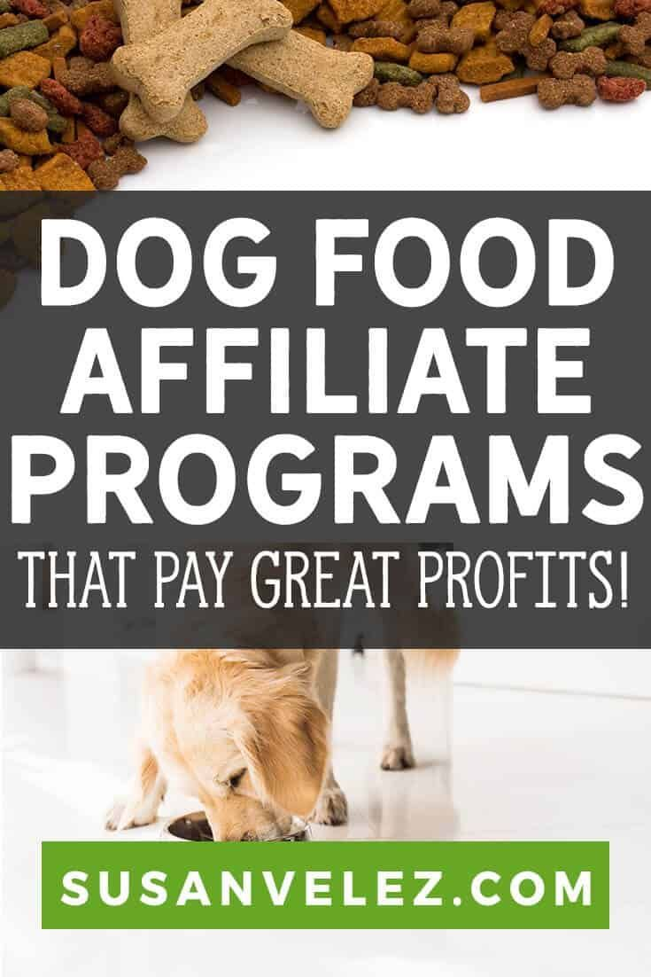 9 Dog Food Affiliate Programs That Pay Great Money Dog Food