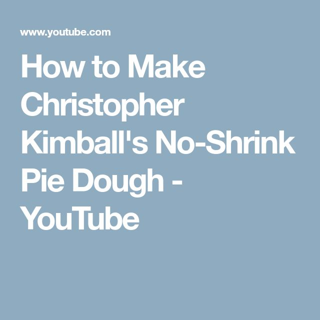 How to Make Christopher Kimball's No-Shrink Pie Dough - YouTube