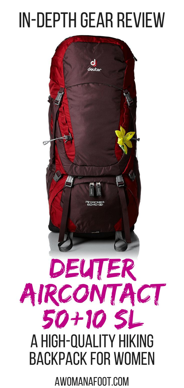 Review of Deuter Aircontact 50+10 SL backpack for women. A bit heavy, but extremely comfortable and supportive rucksack for longer hikes and heavy loads. | #hiking gear for women | female #backpack | gear #review | female hiking | #backpacking | awomanafoot.com.