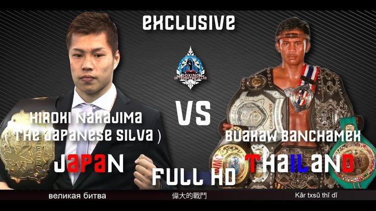 Hiroki Nakajima  (JPN) vs (THA) Buakaw banchamek   WVR  Sengoku Soul of ...