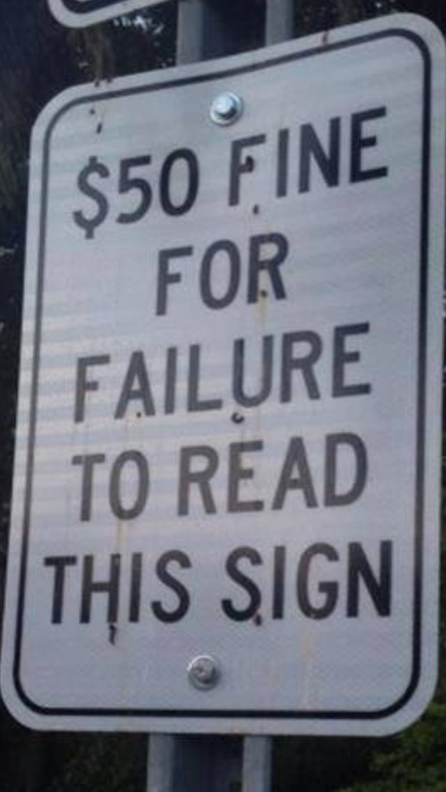 Best Signs Sayings Inspiration Images On Pinterest Signs - 34 ridiculous signs will make question humanity