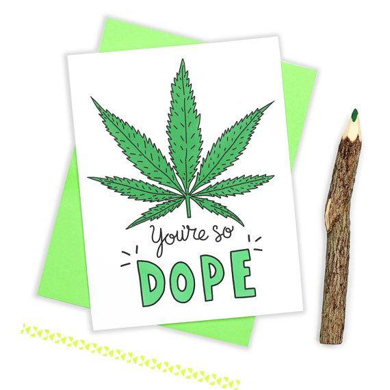 Funny Valentine Card, Dope, 420, Weed, Cannabis, Funny Love Card, Marijuana, I Like You Card, Boyfriend Card, Bestie Card, Girlfriend Card,