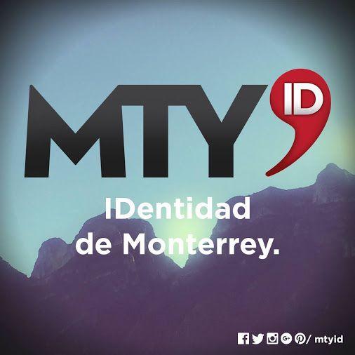 #IDentidad #Mty #MtyID
