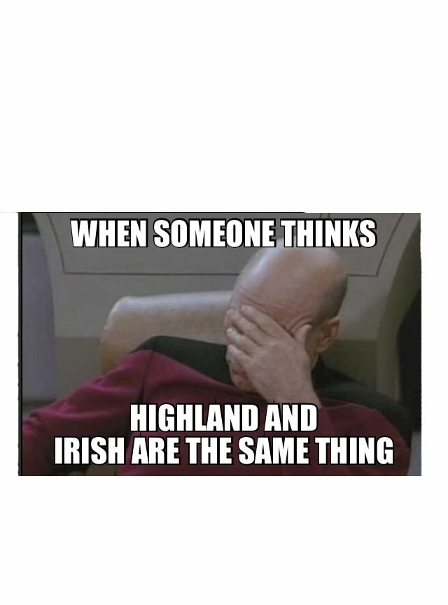 Too Funny! There's a difference! (Scottish is obviously better)