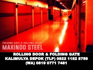 #ROLLING-DOOR-KALIMULYA-DEPOK  #FOLDING-GATE-KALIMULYA-DEPOK