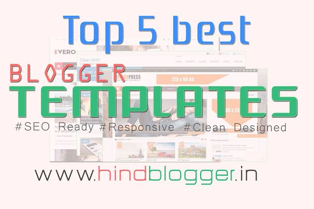 Top 5 Best #SEO Ready,#Premium #Blogger #Templates of Augst 2016. Augest ke Sabse best 5 SEO ready, Responsive, Premium Templates for free. Simply #Download and Enjoy for 100% #Free. http://www.hindblogger.in/2016/08/top-5-best-seo-ready-premium-blogger-templates-of-augest-2016.html