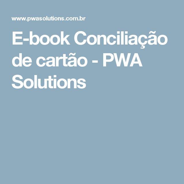 E-book Conciliação de cartão - PWA Solutions