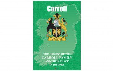 Carroll Irish Clan History Booklet For more clans visit our website £5.99