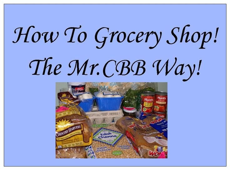 How To Grocery Shop - Learn how to grocery shop with Mr.CBB at Canadian Budget Binder. This is a great read for students off to University or College and those that simply don't know where to being in the grocery store. Enjoy!