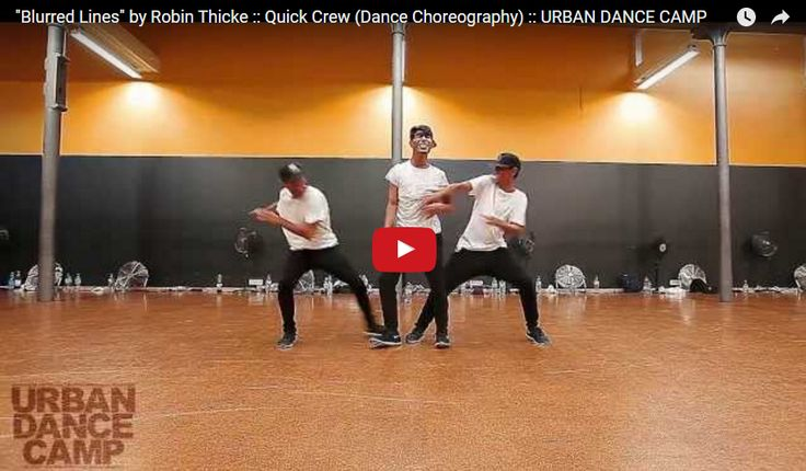 "[TANECZNY FILMIK DNIA]  choreo: Quick Crew music: ""Blurred Lines"" by Robin Thicke        link do video: http://www.tanczyc-chce.pl/filmiki/video/3797-blurred-lines-by-robin-thicke-quick-crew-dance-choreography-urban-dance-camp?groupid=11"