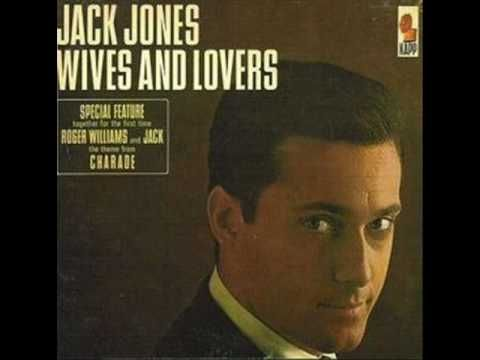 Today singer Jack Jones turns 76 years old. He was born 1-14 in 1938  One of Jack's most popular hits came for him in 1963 with this Burt Bacharach/Hal David song 'Wives and Lovers' The song earned Jack a Grammy Award for Best Vocal Performance, Male in 1964.