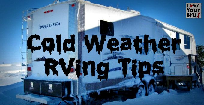 Cold weather RVing is tough but many hardy, ingenious folks find ways to do it anyway. Below you'll find some of the best tips and tricks I've come across.