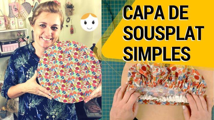 CAPA DE SOUSPLAT SIMPLES E BARATA | DIY | DRICA TV | SEGUNDAS E QUINTAS
