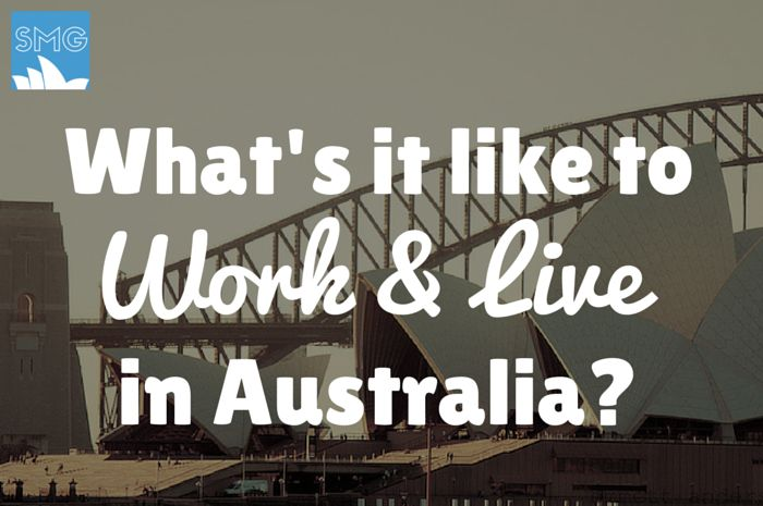 Moving to Australia Tips | Expat Life | Living Abroad | Moving Overseas |  What's it Like to Work and Live in Australia?