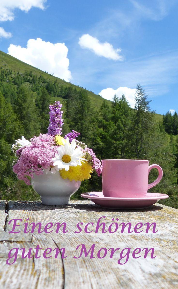 Ich wünsche dir einen schönen guten Morgen und einen