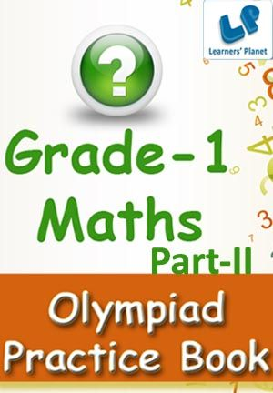 1-MATHS-OLYMPIAD-PART-2 This e-book contains interactive quizzes in Maths for Grade 1 students.  Pattern of questions : Multiple Choice Questions. Table of Content: Addition, Subtraction, Clocks and Calendar, Counting, Fractions, Measurements, Mixed Review, Ordering & Sequencing, Pattern, Pictograph, Place Value & Expanded Form   This ebook is from LP's Kids series. Learners' Planet is happy to bring this gift of knowledge to young genius and learners. Happy learning. PRICE :- RS.61.00