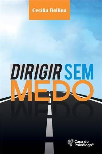 DIRIGIR SEM MEDO