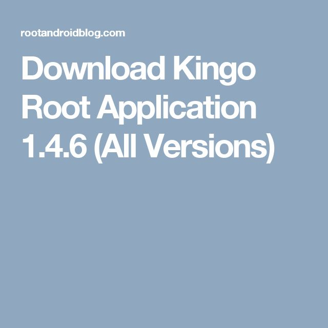Download Kingo Root Application 1 4 6 All Versions Android