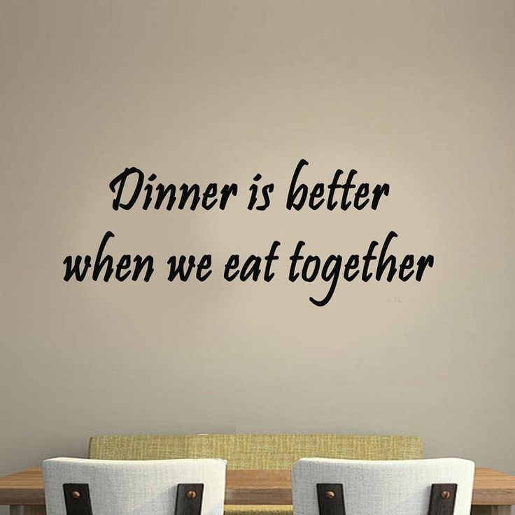 Dinner is Better When We Eat Together Saying Family Wall Decal Kitchen Quotes
