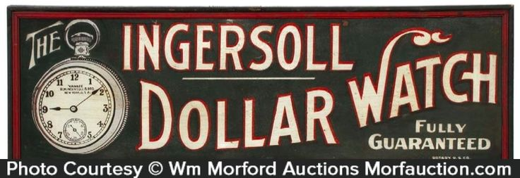 Ingersoll Watches Sign – Ingersoll Dollar Watch | Antique Advertising