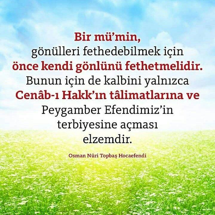 #mümin #gönül #fetih #kalp #Allah #peygamber #terbiye #söz #osmannuritopbaş #topbaşhoca #hoca #nuritopbas #türk #izmir #eskişehir #antalya #ilmisuffa