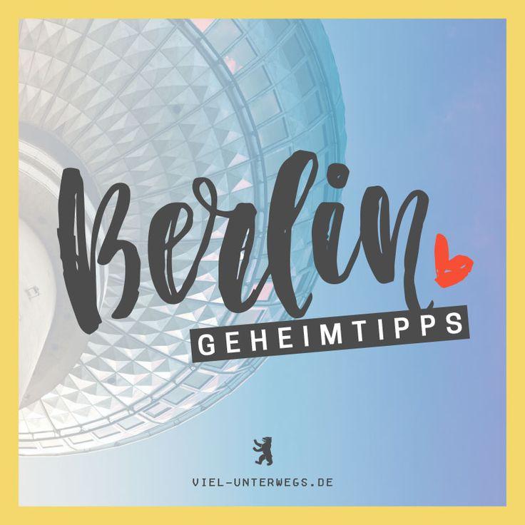 Berlin Tipps und Lieblingsorte von mir und Locals Tipps für Berlin mit alternativen Sehenswürdigkeiten & coolen Orten