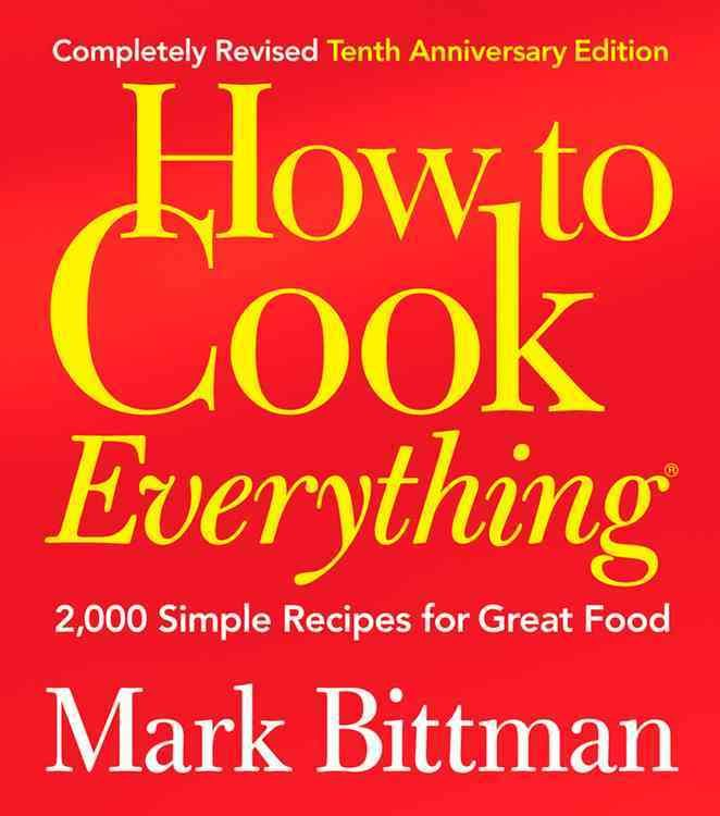Today's Favorite Kitchen CompanionRevised and Better Than Ever Mark Bittman's…