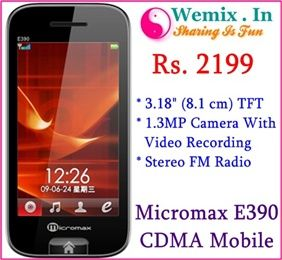 Micromax E390 CDMA Mobile Phone Rs. 2199