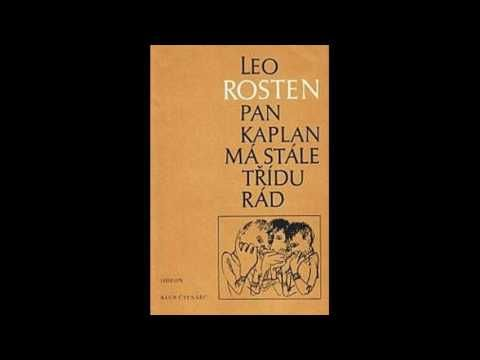 Leo Rosten   - Pan Kaplan má stále třídu rád - Rozhlasová hra - česky - YouTube