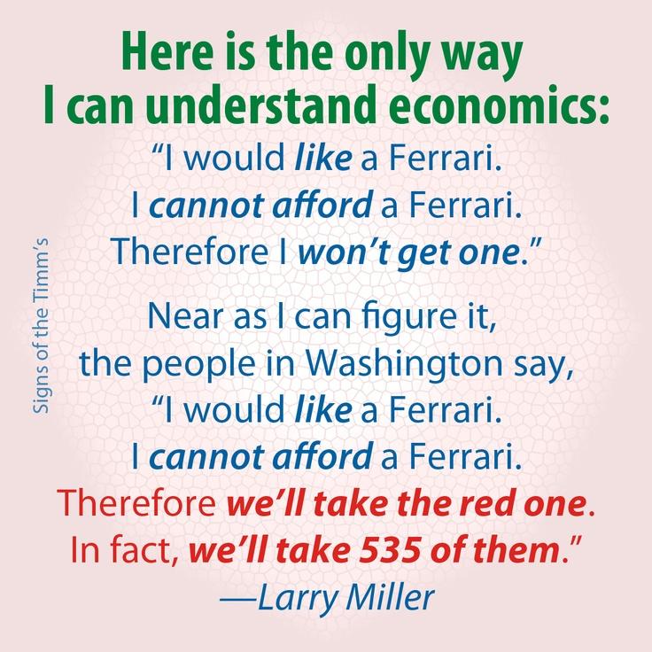 Larry Miller Quote: Understanding Economics