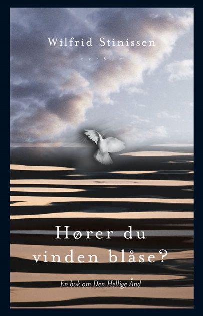 Hører du vinden blåse? En bok om Den Hellige Ånd