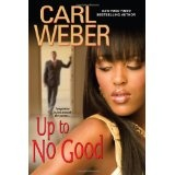 Up To No Good (Hardcover)By Carl Weber