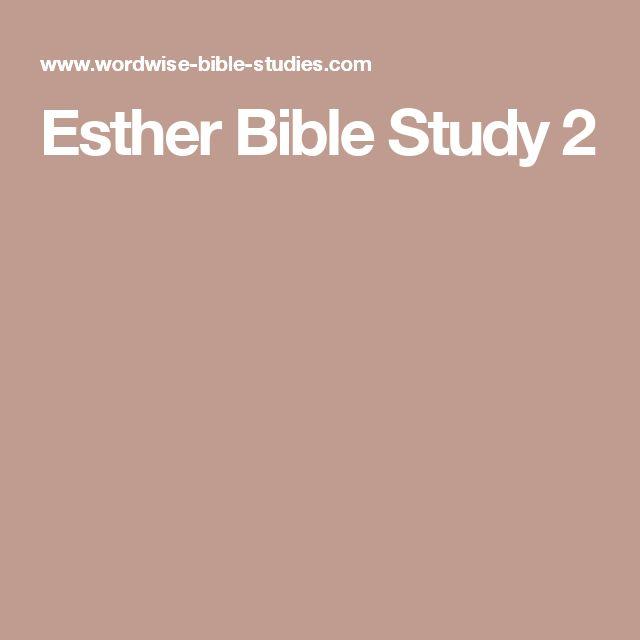 Esther Bible Study 2