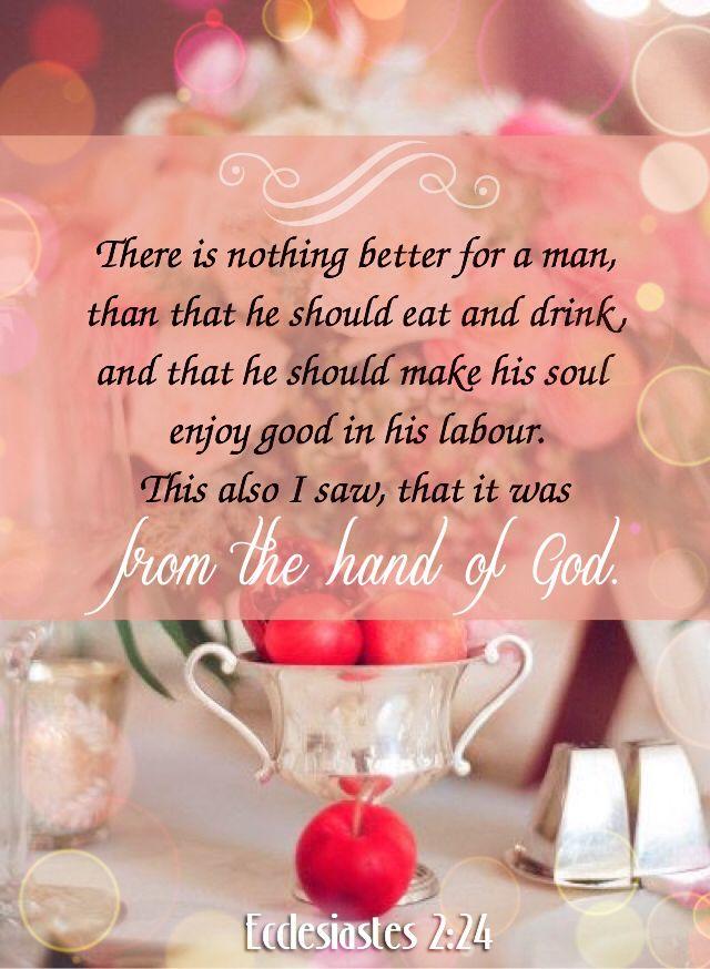 Ecclesiastes 2:24 KJV