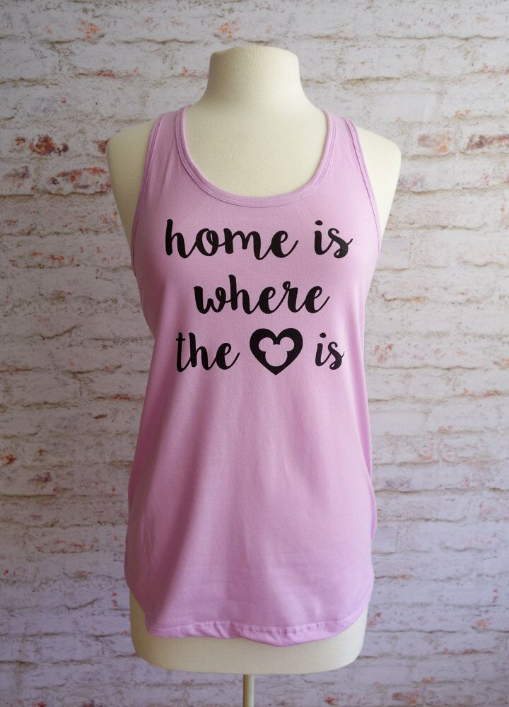home is where the heart is, disney tank top, disney shirt, disney world shirt, disney home, disney bounding, disney vacation by rachelwalter on Etsy https://www.etsy.com/listing/263610558/home-is-where-the-heart-is-disney-tank