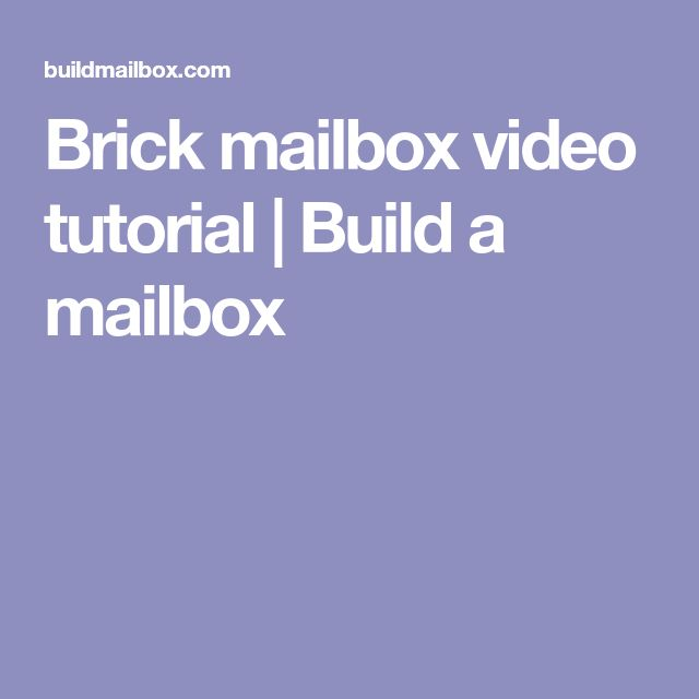 how to build your own brick mailbox