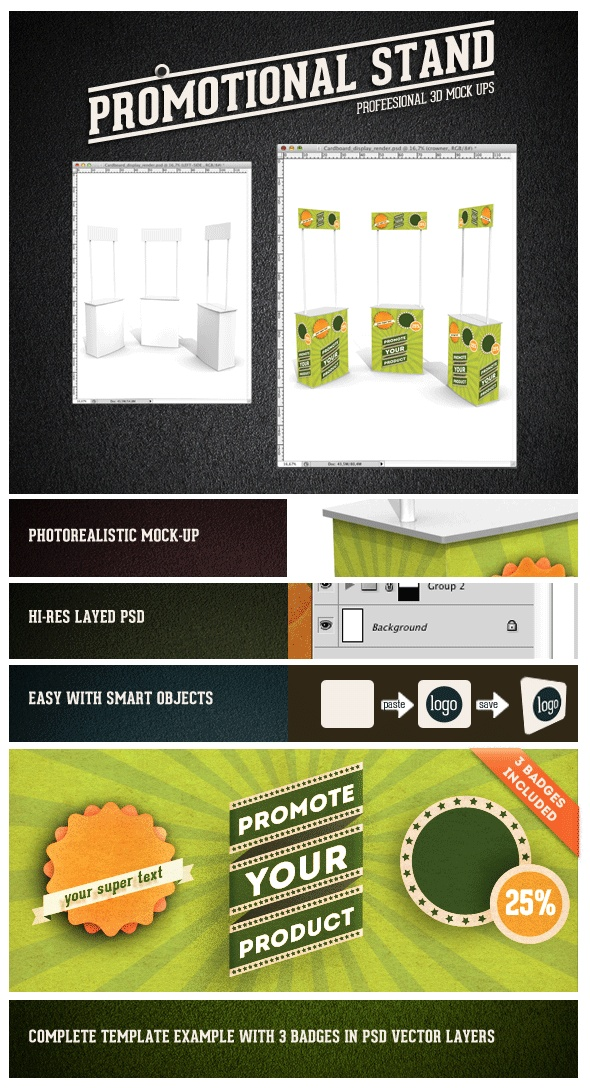 A professional realistic mock-up of a Promotional Stand, very usefull for marketing campaigns, in-store marketins, Point-of sale. Photoshop cs4 (or higher). Layered Files Very easy to change using smart-Layers.