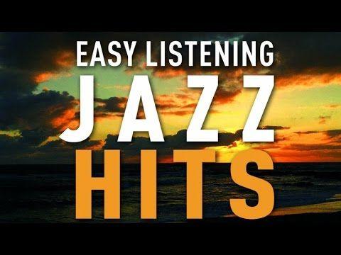 Easy Listening Jazz Hits - Cafe Restaurant Background Music, Jazz Hits - YouTube