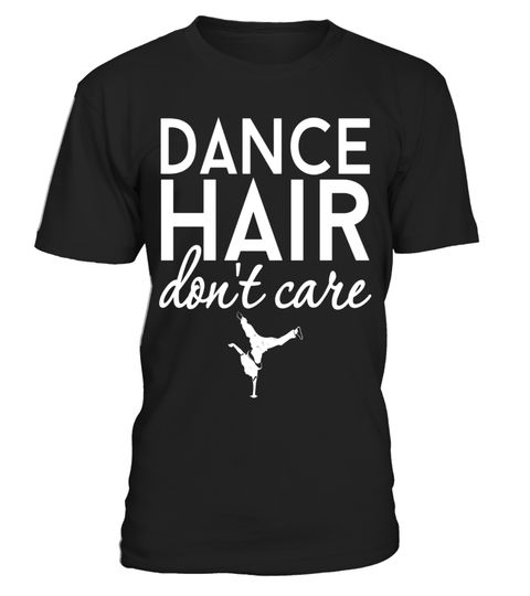 "# Dance Hair Don't Care T-Shirt Funny Floating Gifts . Special Offer, not available in shops Comes in a variety of styles and colours Buy yours now before it is too late! Secured payment via Visa / Mastercard / Amex / PayPal How to place an order Choose the model from the drop-down menu Click on ""Buy it now"" Choose the size and the quantity Add your delivery address and bank details And that's it! Tags: Wear this t-shirt for dancer, dancers work hard, ballet, hip hop, popping, dab, latin…"