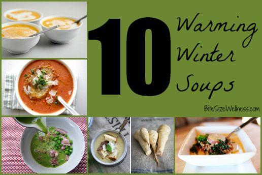 10 Winter Soups to Warm You Up BiteSizeWellness.com