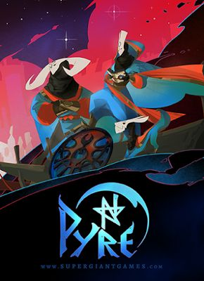 Supergiant Games - ​Pyre: Coming July 25, 2017 -- Pre-Order Today!
