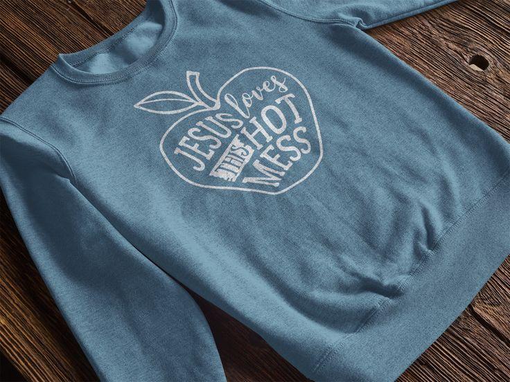 Jesus Loves This Hot Mess T Shirts – MemWear