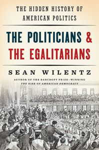 Also, NPR interview - http://www.npr.org/2016/05/13/477974487/the-politicians-and-the-egalitarians-explores-role-of-partisan-politics-in-u-s