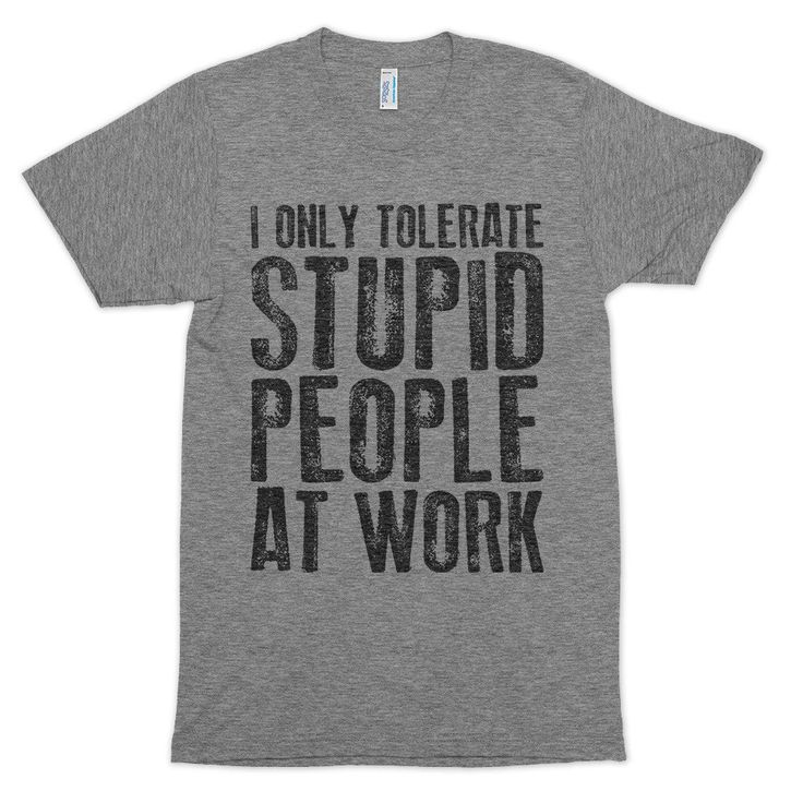 Stupid People T-Shirt - Funny Quotes and Sarcastic sayings t-shirts