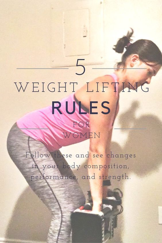 Five Weight Lifting Rules for Women.