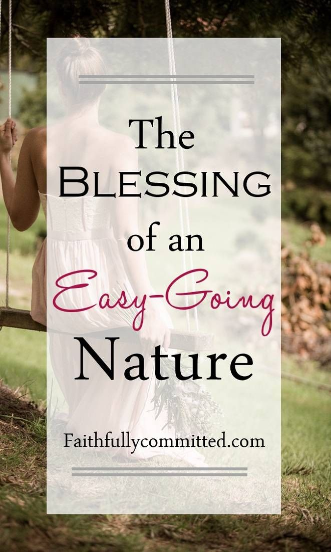 The Blessing of an Easy-Going Nature